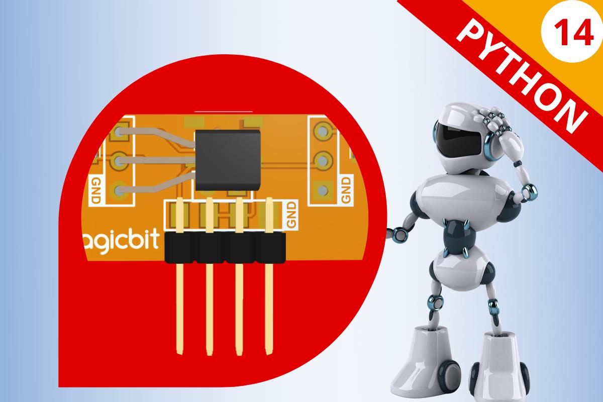 Micropython Lesson 14: Magnetic Sensor