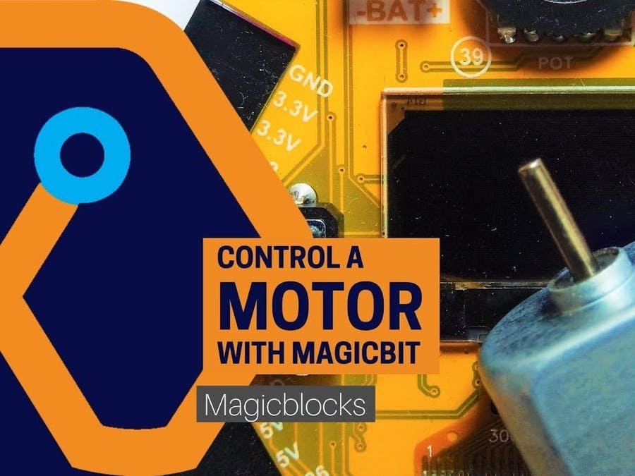 Control a Motor with Magicbit [Magicblocks]