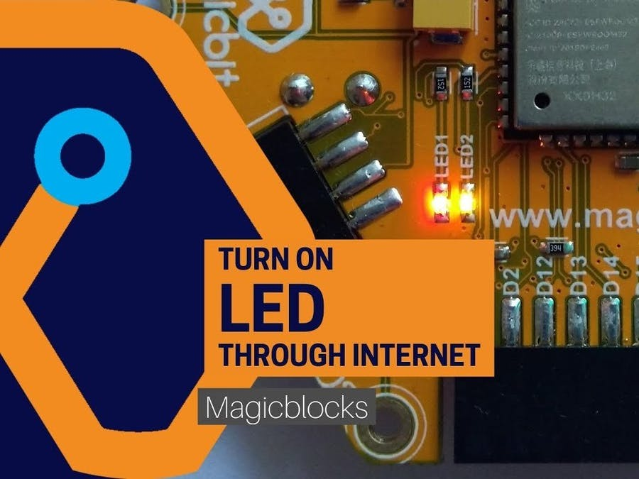 Turn On LED through Internet [MagicBlocks]