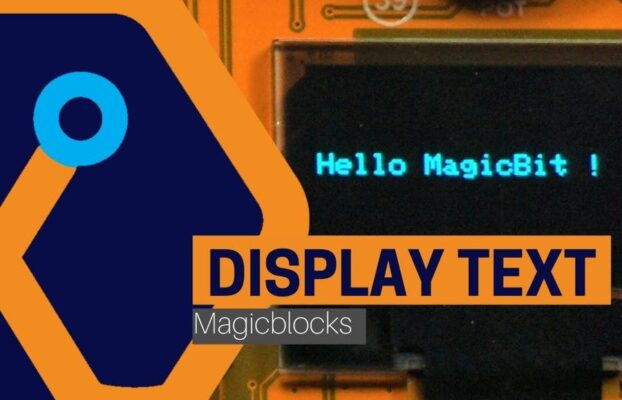 Magicblocks Lesson 07: Display Text on OLED Through Internet